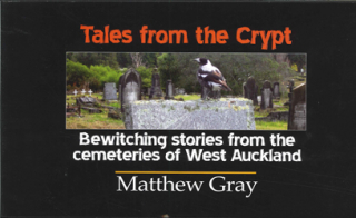 Image of Tales From The Crypt Bewitching Stories From The Cemeteries Of West Auckland