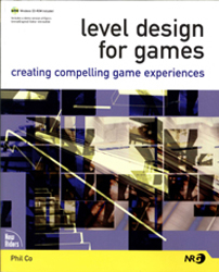 Image of Level Design For Games Creating Compelling Game Experiences