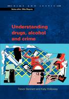 Image of Understanding Drugs Alcohol And Crime