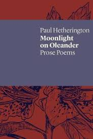 Image of Moonlight On Oleander : Prose Poems