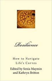 Image of Resilience : How To Navigate Life's Curves