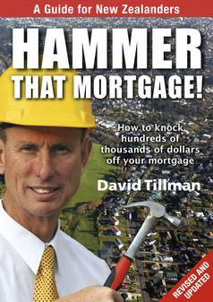 Image of Hammer That Mortgage : A Guide For New Zealanders
