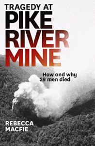 Image of Tragedy At Pike River Mine: How And Why 29 Men Died