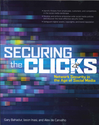 Image of Securing The Clicks : Network Security In The Age Of Social Media