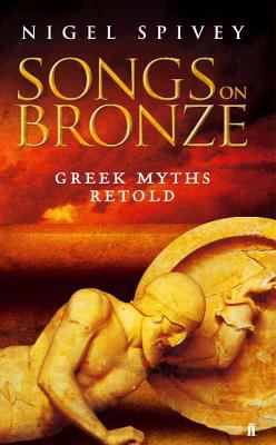 Image of Songs On Bronze : Greek Myths Retold