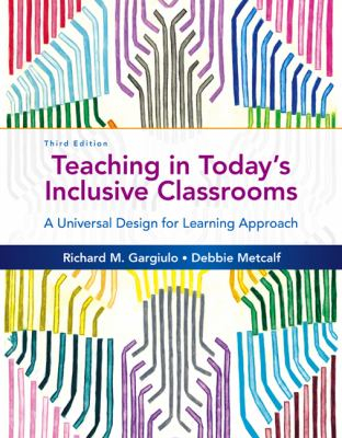 Image of Teaching In Today's Inclusive Classrooms : A Universal Design For Learning Approach