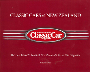 Image of Classic Cars Of New Zealand : The Best From 20 Years Of New Zealand Classic Car Magazine