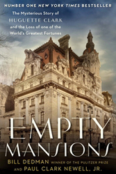Image of Empty Mansions : The Mysterious Story Of Huguette Clark And The Loss Of One Of The World's Greatest Fortunes