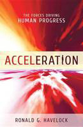 Acceleration The Forces Driving Human Nature