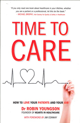 Image of Time To Care : How To Love Your Patients And Your Job