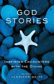 Image of God Stories : Inspiring Encounters With The Divine