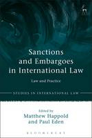 Image of Sanctions And Embargoes In International Law : Law And Practice