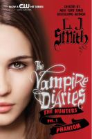 Image of Phantom : The Hunters : The Vampire Diaries : Book 6