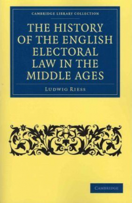 Image of History Of The English Electoral Law In The Middle Ages