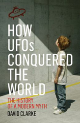 Image of How Ufos Conquered The World : The History Of A Modern Myth
