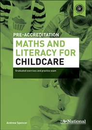 A+ National Pre-accreditation Maths And Literacy For Childcare