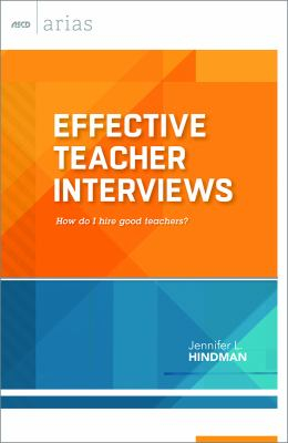 Image of Effective Teacher Interviews : How Do I Hire Good Teachers