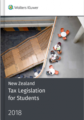 New Zealand Tax Legislation For Students : 2018 : Two Volumes