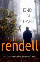 Image of End In Tears : An Inspector Wexford Mystery Book 20