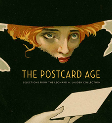 Image of Postcard Age : Selections From The Leonard A Lauder Collection