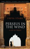 Image of Perseus In The Wind : A Life Of Travel