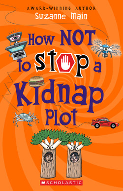 Image of How Not To Stop A Kidnap Plot