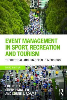 Image of Event Management In Sport Recreation And Tourism : Theoretical And Practical Dimensions