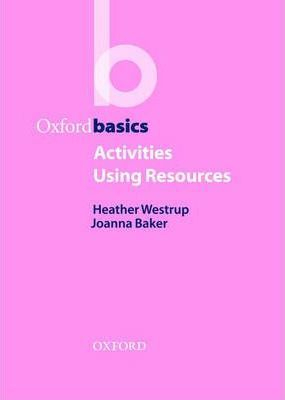 Activities Using Resources Oxford Basics