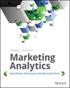 Image of Marketing Analytics : Data-driven Techniques With Microsoft Excel