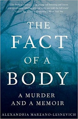 Image of The Fact Of A Body : A Murder And A Memoir