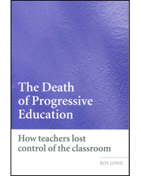 Image of Death Of Progressive Education How Teachers Lost Control Of The Classroom