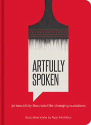 Image of Artfully Spoken : 30 Thoughts That Will Change Your Life