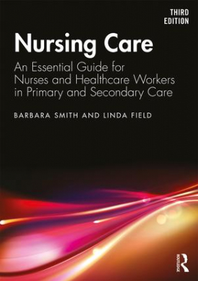 Image of Nursing Care : An Essential Guide For Nurses And Healthcare Workers In Primary And Secondary Care