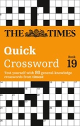 Image of Times Quick Crossword Book 19 : 80 General Knowledge Puzzlesfrom The Times 2