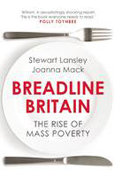 Image of Breadline Britain : The Rise Of Mass Poverty