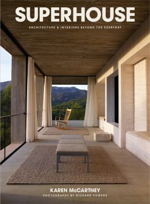 Image of Superhouse Architecture And Interiors Beyond The Everyday