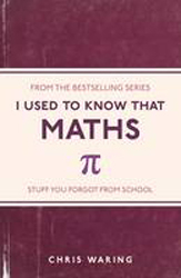 Image of I Used To Know That : Maths