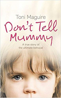 Image of Dont Tell Mummy A True Story Of The Ultimate Betrayal