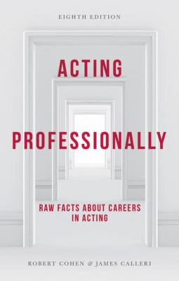 Image of Acting Professionally : Raw Facts About Careers In Acting