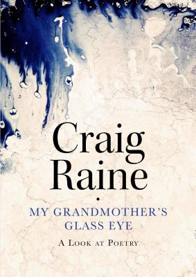 Image of My Grandmother's Glass Eye : A Look At Poetry