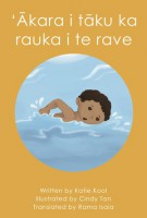 Image of 'akara I Taku Ka Rauka Kia Rave : Look At What I Can Do : Charlie Book 4 : Cook Island Maori