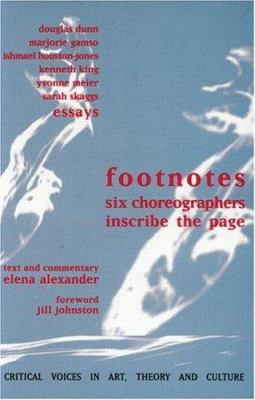 Image of Footnotes 6 Choreographers Inscribe The Page