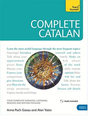 Image of Complete Catalan Beginner To Intermediate Course : Learn To Read, Write, Speak And Undestand A New Language