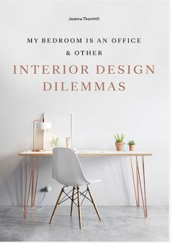 Image of My Bedroom Is An Office And Other Interior Design Dilemmas