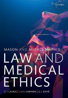 Image of Mason And Mccall Smith's Law And Medical Ethics