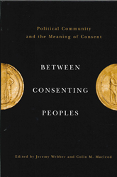 Image of Between Consenting Peoples Political Community & The Meaningof Consent
