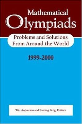 Mathematical Olympiads Problems & Solutions 1999-2000