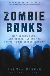 Image of Zombie Banks : How Broken Banks And Debtor Nations Are Crippling The Global Economy