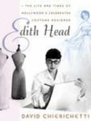 Image of Edith Head The Life & Times Of Hollywoods Celebrated Costumedesigner