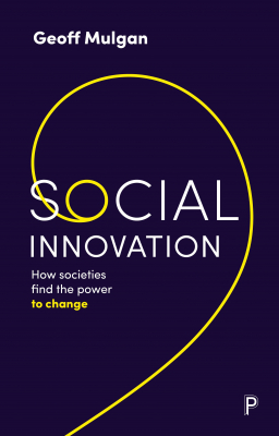 Image of Social Innovation : How Societies Find The Power To Change